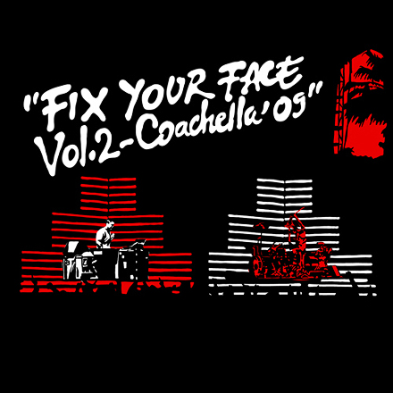 Travis Barker & DJ AM - Fix Your Face Vol. 2 (Coachella '09) Mixtape