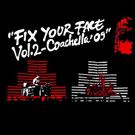 Travis Barker & DJ AM - Fix Your Face Vol. 2 (Coachella '09) Mixtape