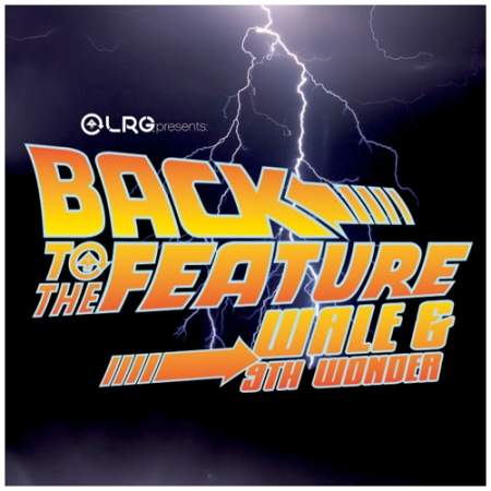 Back To The Feature Mixtape by Wale