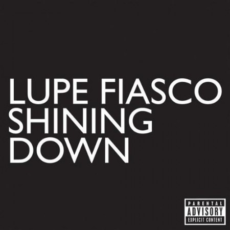 Lupe Fiasco's Shining Down Single Cover