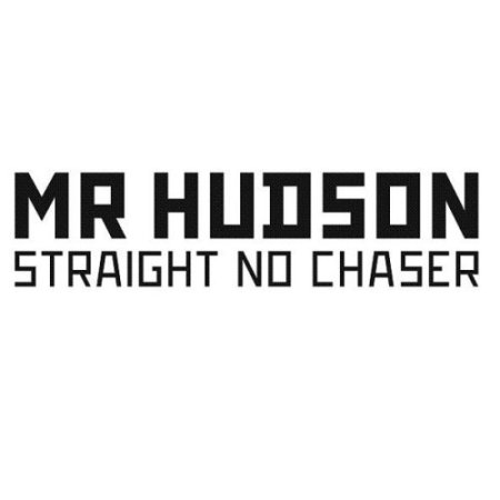 Mr. Hudson's Straight No Chase
