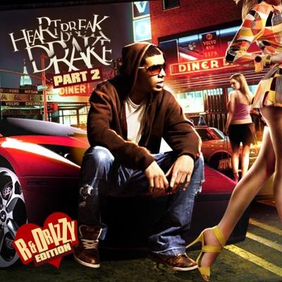 Heartbreak Drake Pt. 2